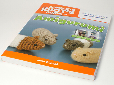 Amigurumi For Dummies Book : Blog u2013 planetjune by june gilbank » the complete idiot's guide to