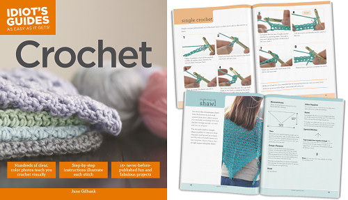 Idiot's Guides: Crochet by June Gilbank