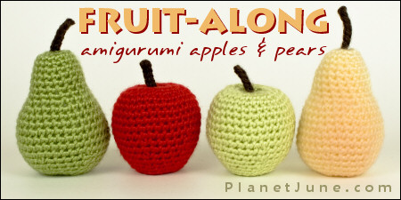 Fruit-Along CAL at PlanetJune: amigurumi apples and pears