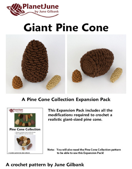 Giant Pine Cone EXPANSION PACK crochet pattern - Click Image to Close