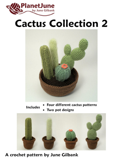 Cactus Collection 2: FOUR realistic crochet patterns - Click Image to Close