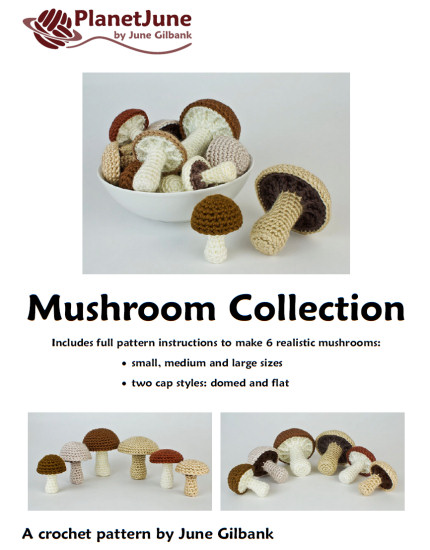 Mushroom Collection: SIX realistic crochet patterns - Click Image to Close